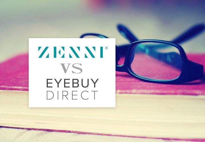 Shopping Online: Zenni Optical VS EyeBuyDirect